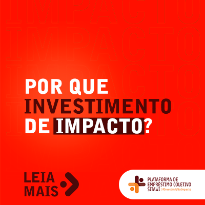 Por que investimento de impacto?